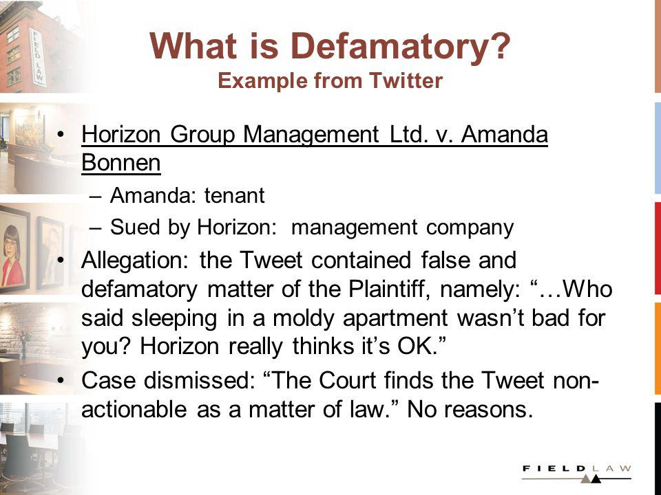 What is Defamatory. Example from Twitter Horizon Group Management Ltd.