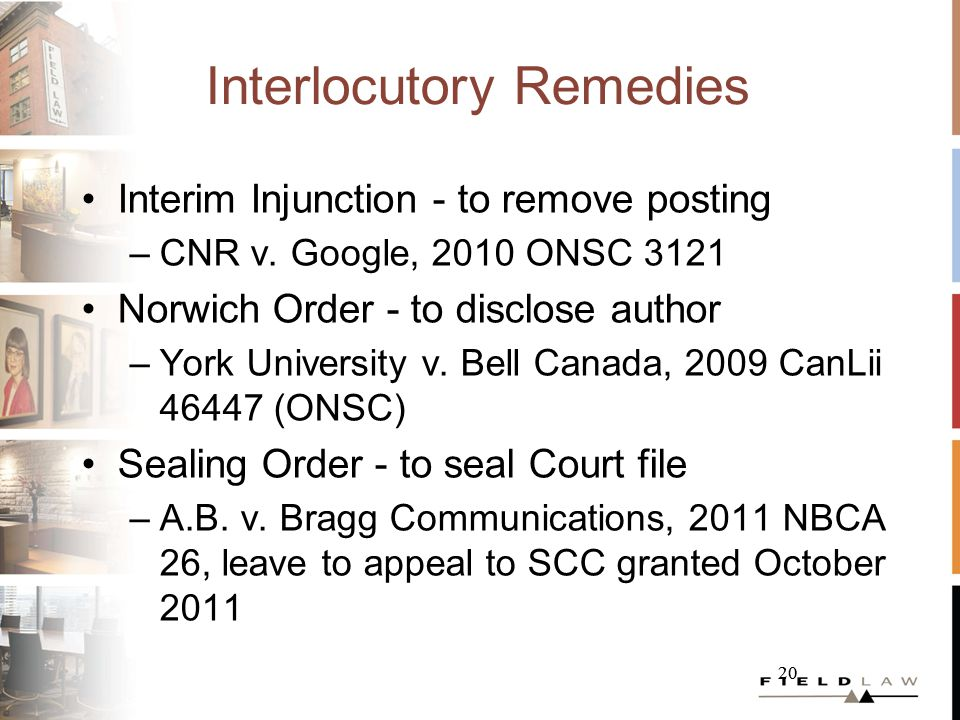 20 Interlocutory Remedies Interim Injunction - to remove posting –CNR v.