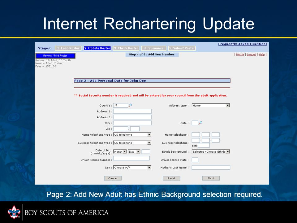 Internet Rechartering Update Page 2: Add New Adult has Ethnic Background selection required.