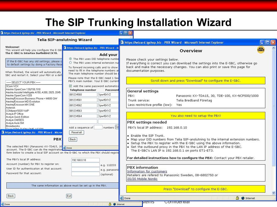© 2011 Intertex Data and Ingate Systems Confidential The SIP Trunking Installation Wizard jkjjk