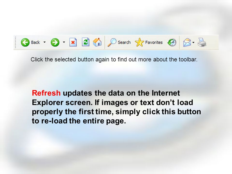 Stop prevents Internet Explorer from loading a page.