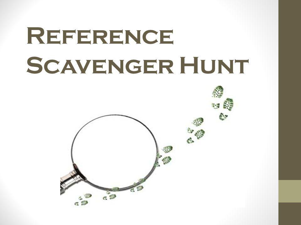 Reference Scavenger Hunt