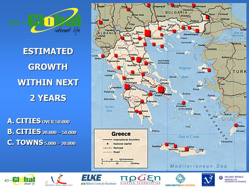 fghfghfghfgj ESTIMATEDGROWTH WITHIN NEXT 2 YEARS................................... A. CITIES OVER 50.000 B. CITIES 20.000 – 50.000 C. TOWNS 5.000 – 2