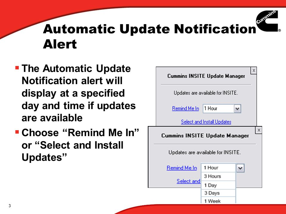 3 Automatic Update Notification Alert The Automatic Update Notification alert will display at a specified day and time if updates are available Choose
