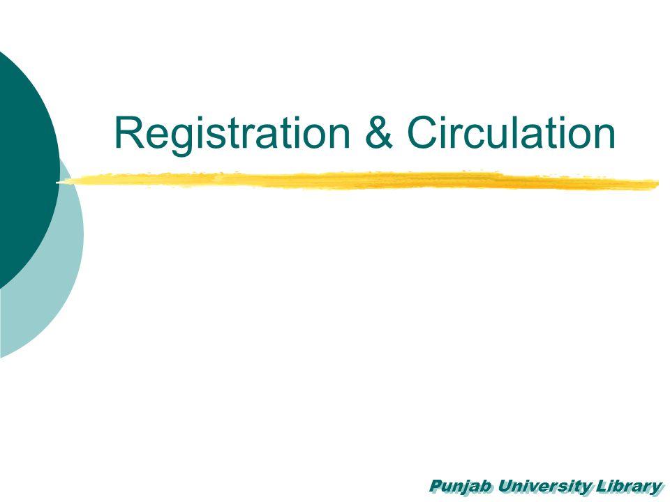 Punjab University Library Registration & Circulation