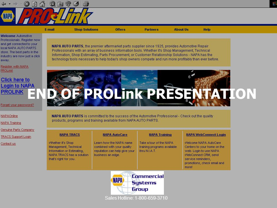 END OF PROLink PRESENTATION Sales Hotline: 1-800-659-3710