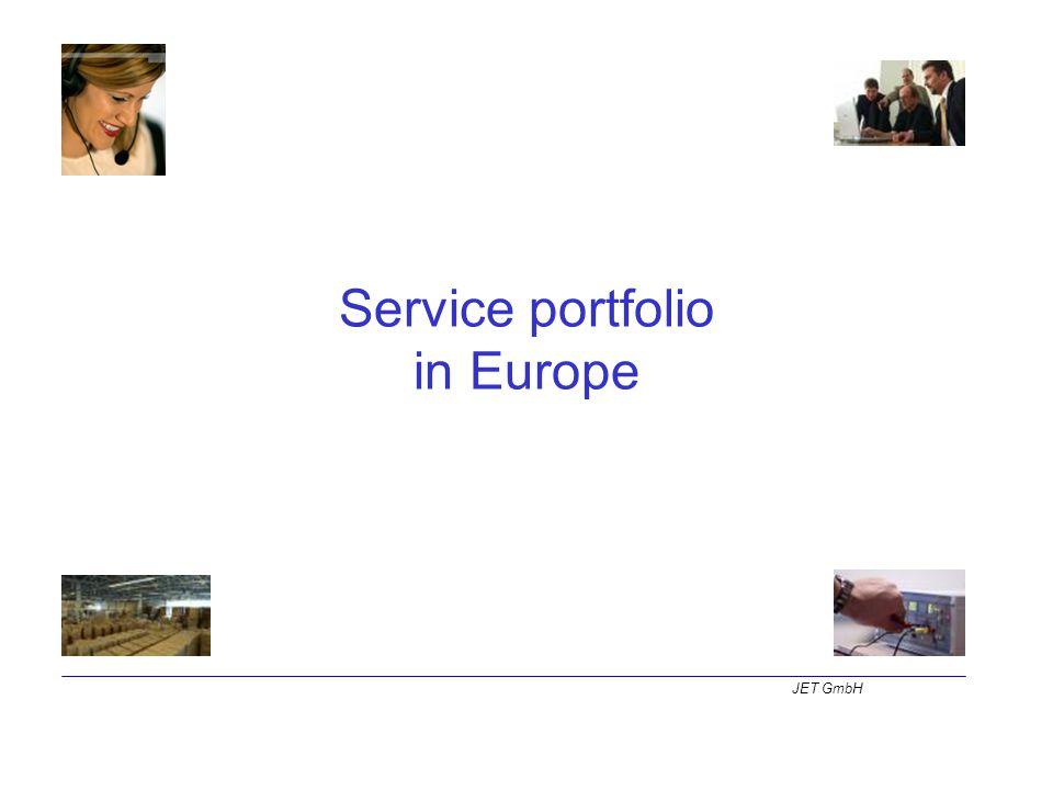 Service portfolio in Europe JET GmbH