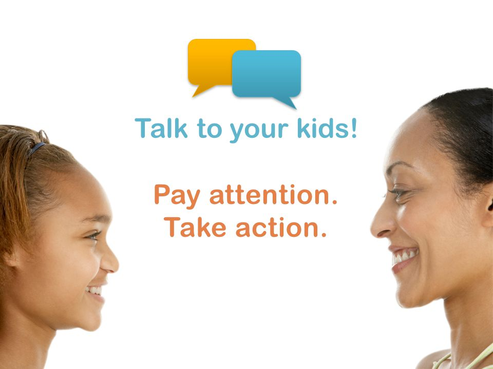 Talk to your kids!