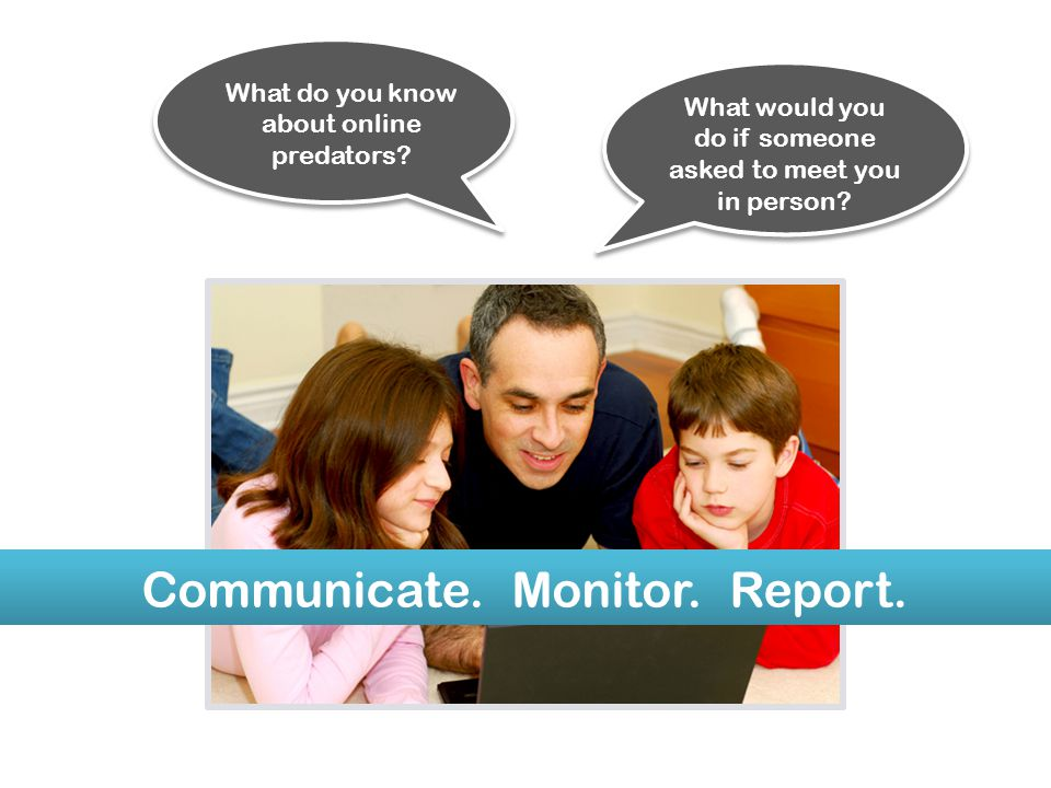 Communicate. Monitor. Report.