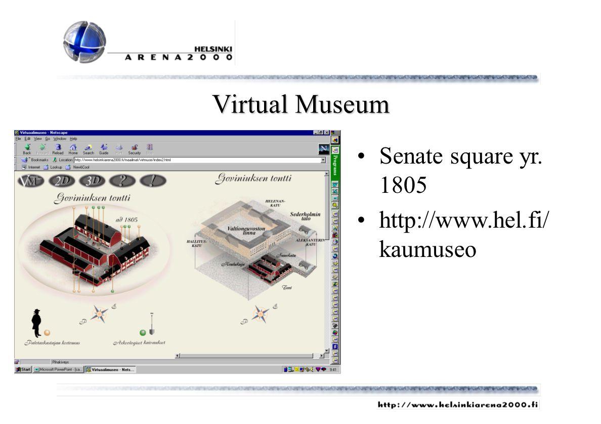 Virtual Museum Senate square yr. 1805 http://www.hel.fi/ kaumuseo