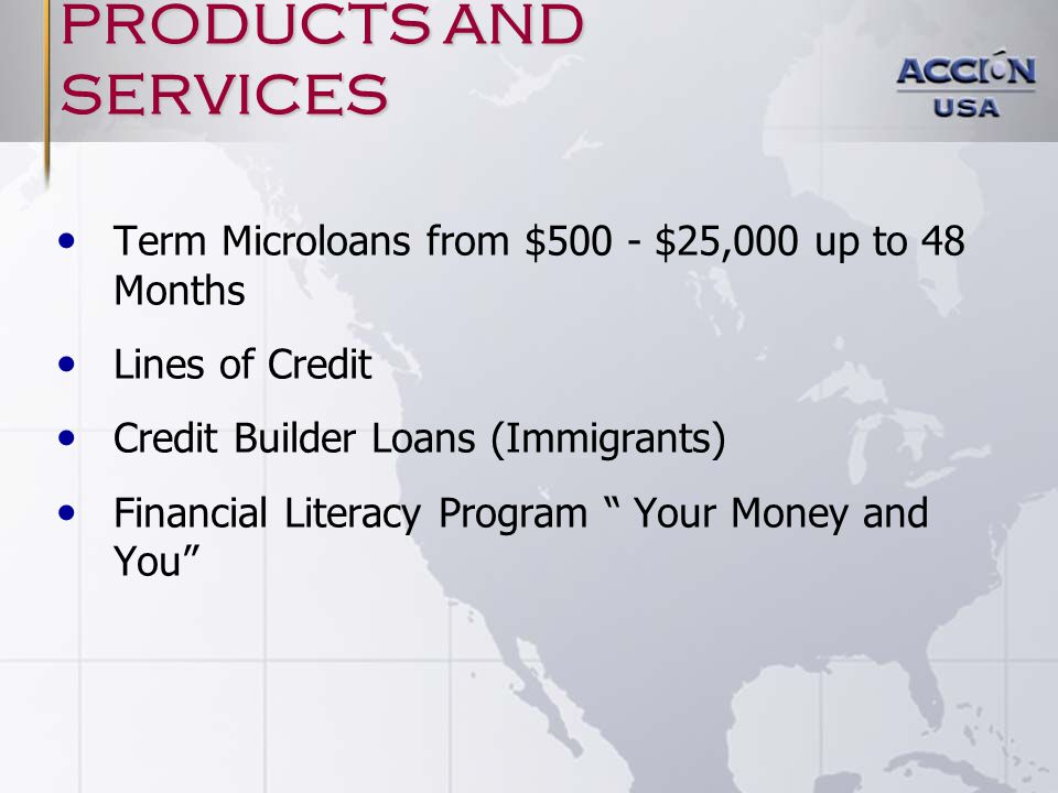 Results of the network: 12/31/2006 $179,000,000 Loaned to 18,167 Clients in 29,000 Loans: Average $7,400 Outstanding Loan Portfolio: $45,000,000 to 6,021 Clients Historical Loss Rate: 7.3% Financial Self-Sufficiency Varies from 30% to 80% 325 Loans Approved/Month 45% Women; 90% Minorities