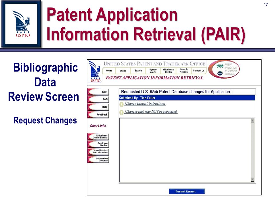 17 Patent Application Information Retrieval (PAIR) Bibliographic Data Review Screen Request Changes