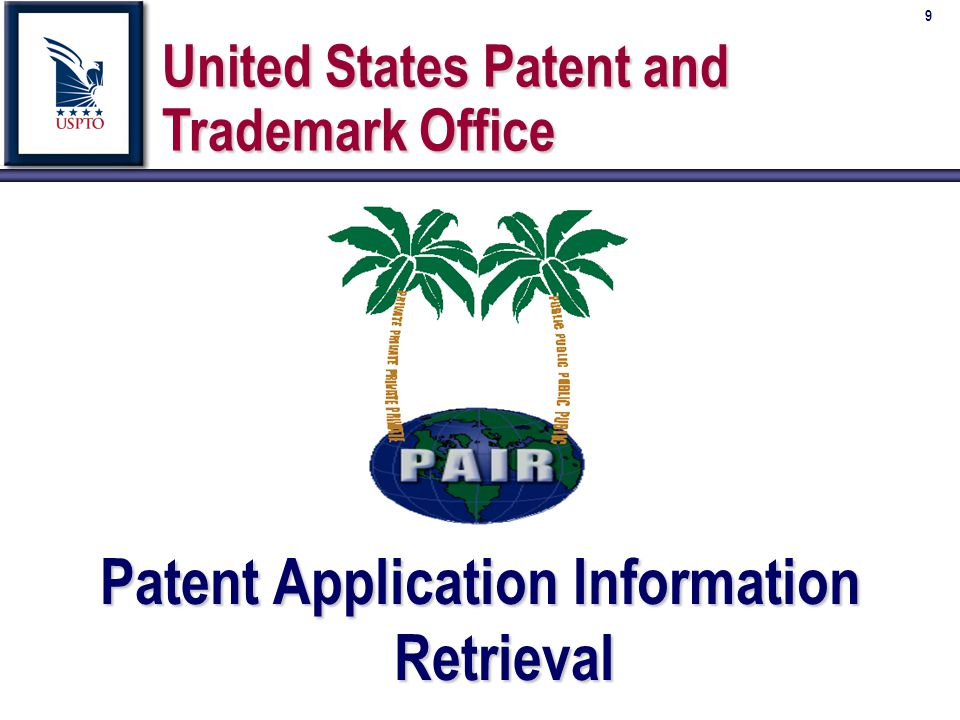 10 Patent Application Information Retrieval (PAIR) n Increased customer access to Patent and Patent Application information É Provides direct on-line access to application status and prosecution history É Available 24 hours a day, 7 days a week É Saves customer and USPTO resources to process requests for status information