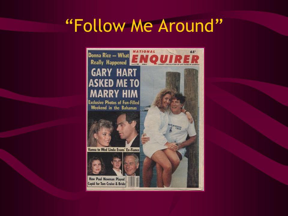 Follow Me Around