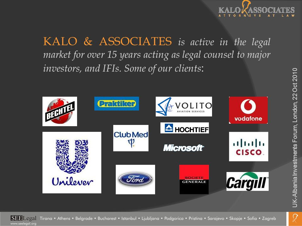 KALO & ASSOCIATES is active in the legal market for over 15 years acting as legal counsel to major investors, and IFIs. Some of our clients :