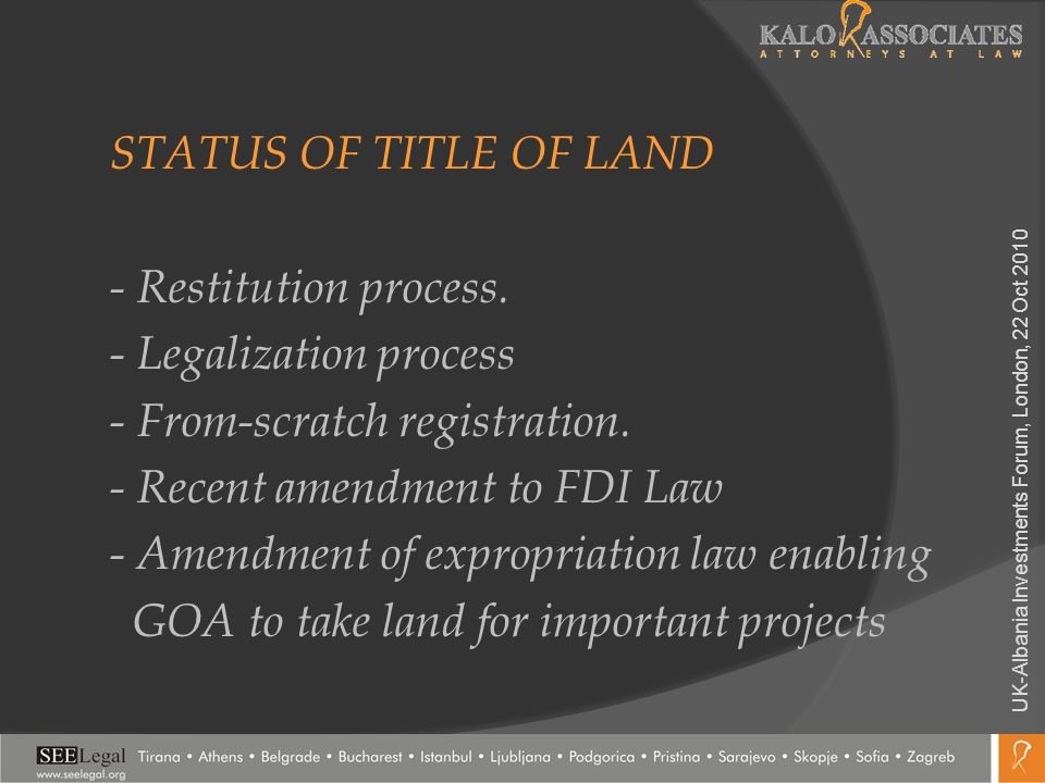 STATUS OF TITLE OF LAND - Restitution process. - Legalization process - From-scratch registration. - Recent amendment to FDI Law - Amendment of exprop