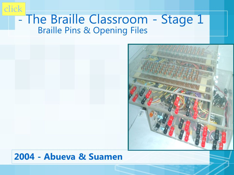 - The Braille Classroom - Stage 1 Braille Pins & Opening Files 2004 - Abueva & Suamen click