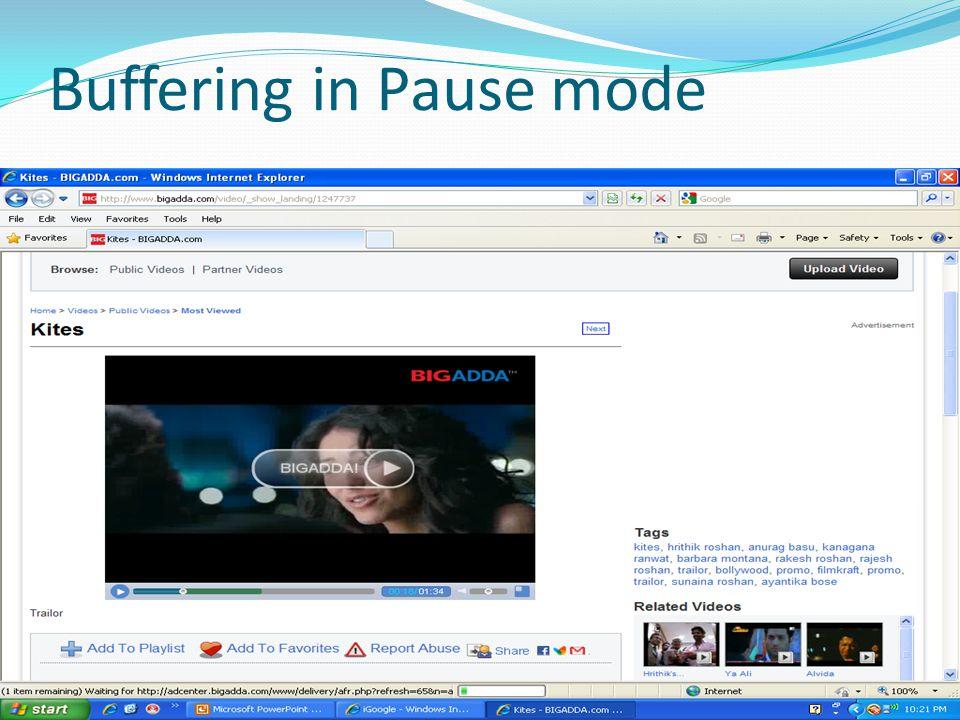 Buffering in Pause mode