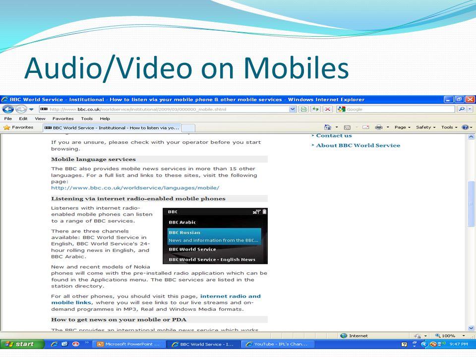 Audio/Video on Mobiles
