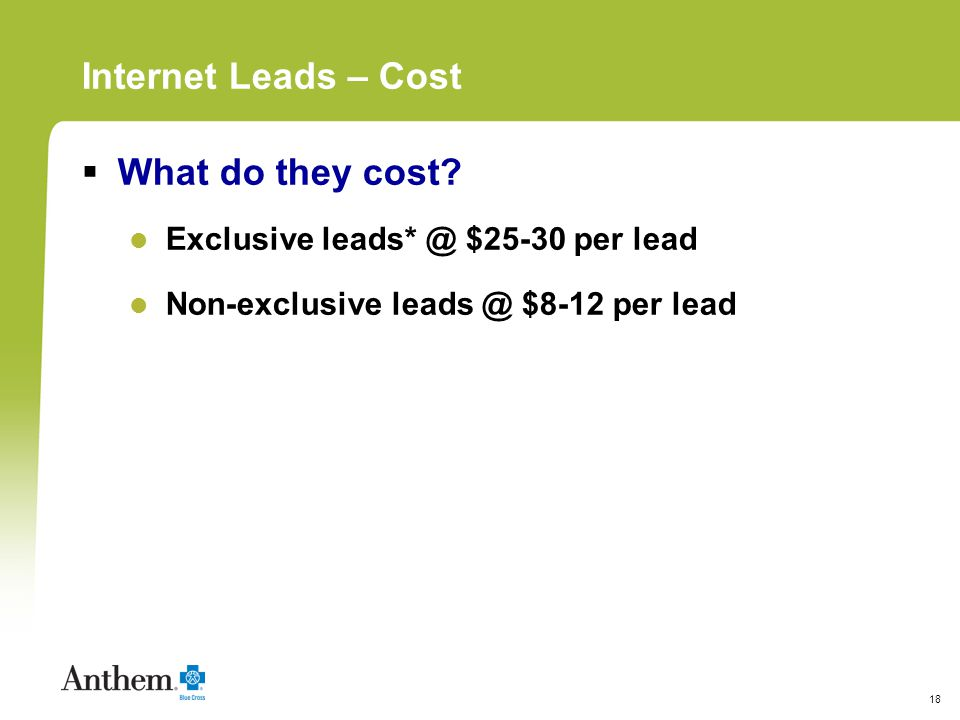 18 Internet Leads – Cost What do they cost.
