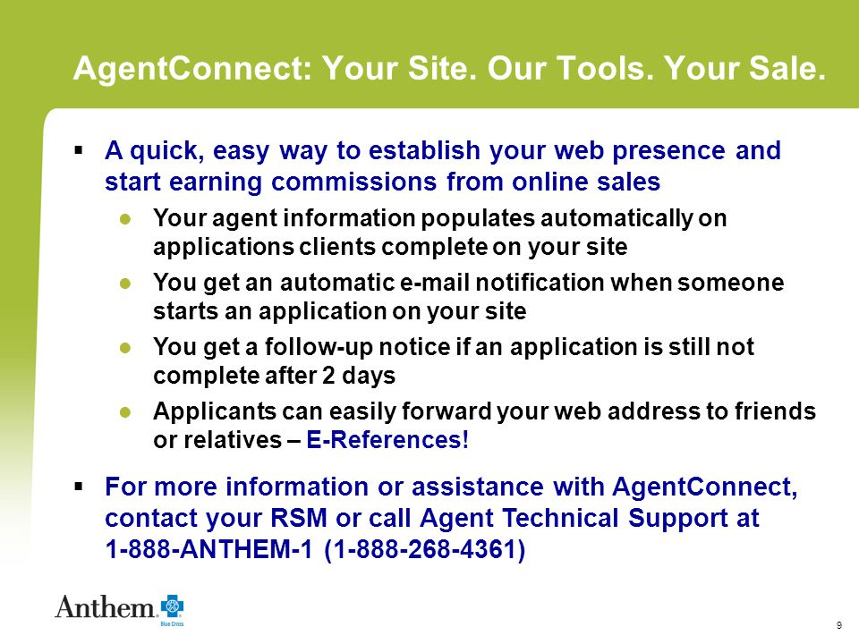 9 AgentConnect: Your Site. Our Tools. Your Sale.