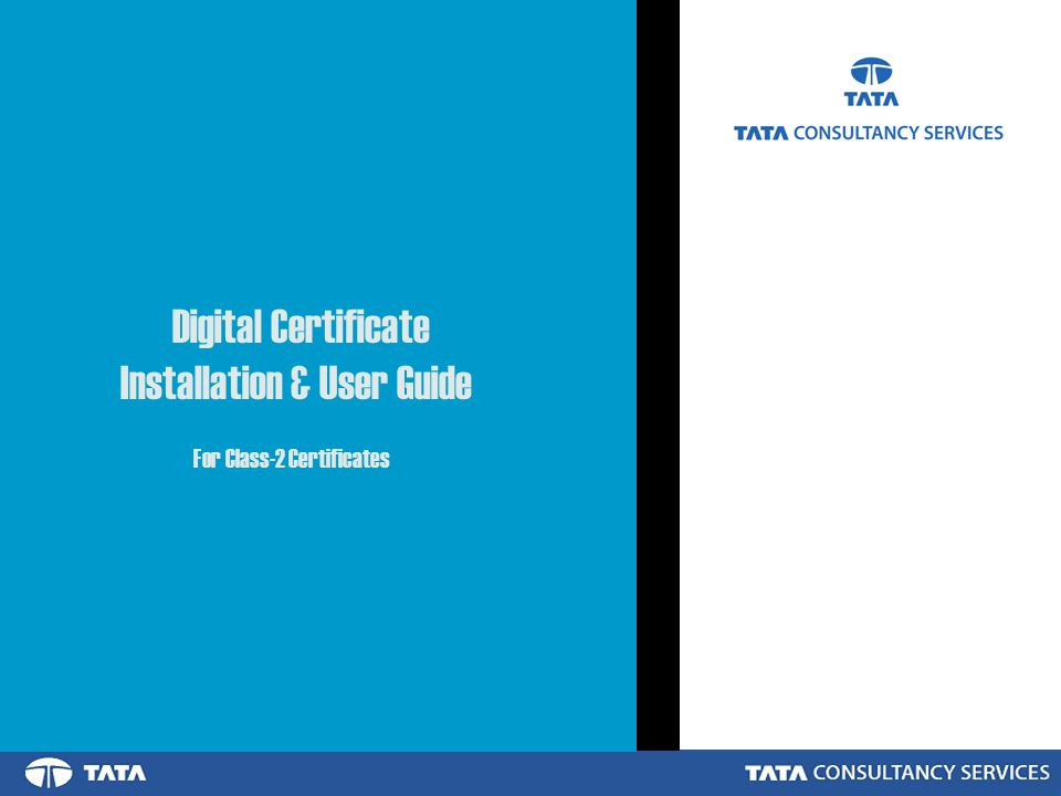 Digital Certificate Installation & User Guide For Class-2 Certificates