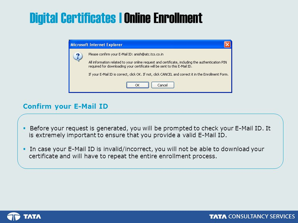 Before your request is generated, you will be prompted to check your E-Mail ID.