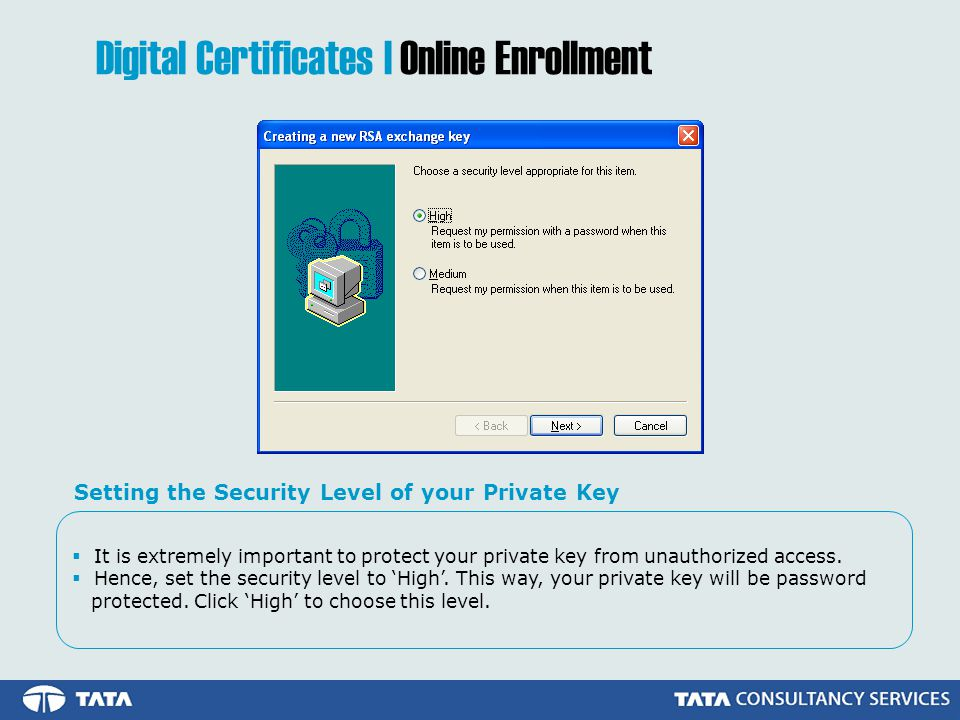 It is extremely important to protect your private key from unauthorized access.