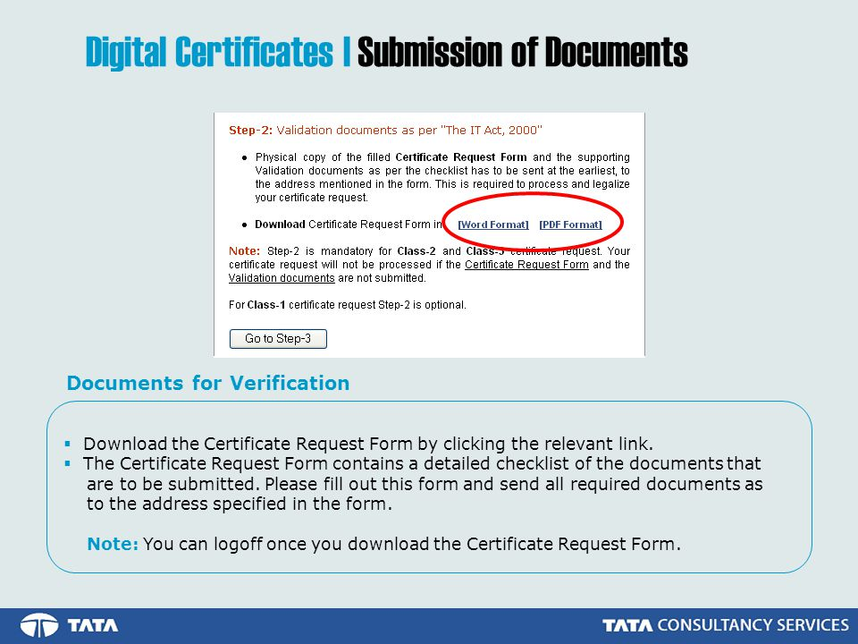 Download the Certificate Request Form by clicking the relevant link.