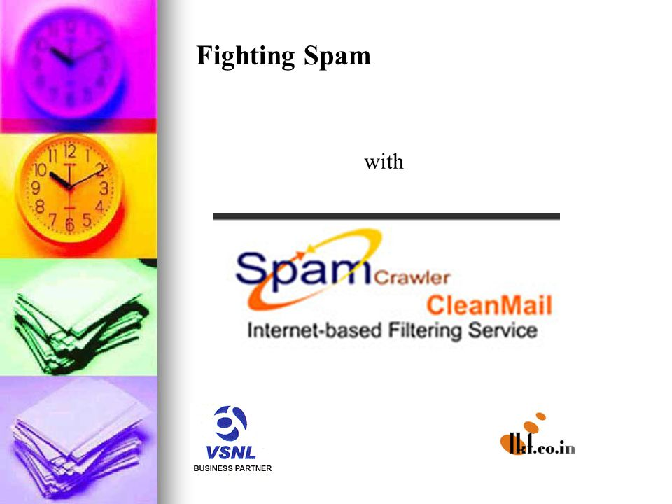 Fighting Spam with