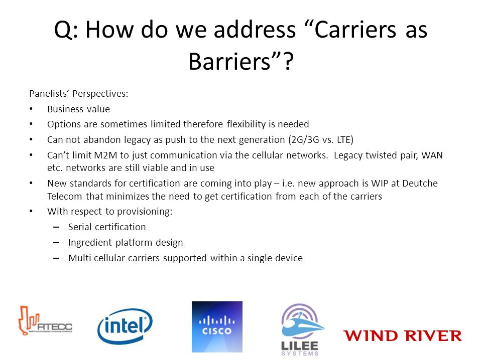 Q: How do we address Carriers as Barriers.