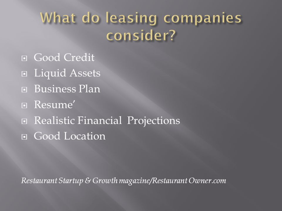 Good Credit Liquid Assets Business Plan Resume Realistic Financial Projections Good Location Restaurant Startup & Growth magazine/Restaurant Owner.com