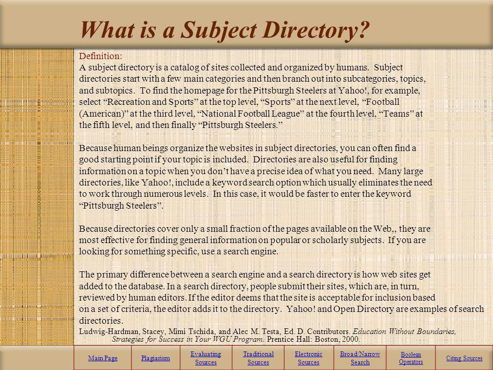 Main PagePlagiarism Evaluating Sources Traditional Sources Electronic Sources Broad/Narrow Search Boolean Operators Citing Sources.com – Commercial We