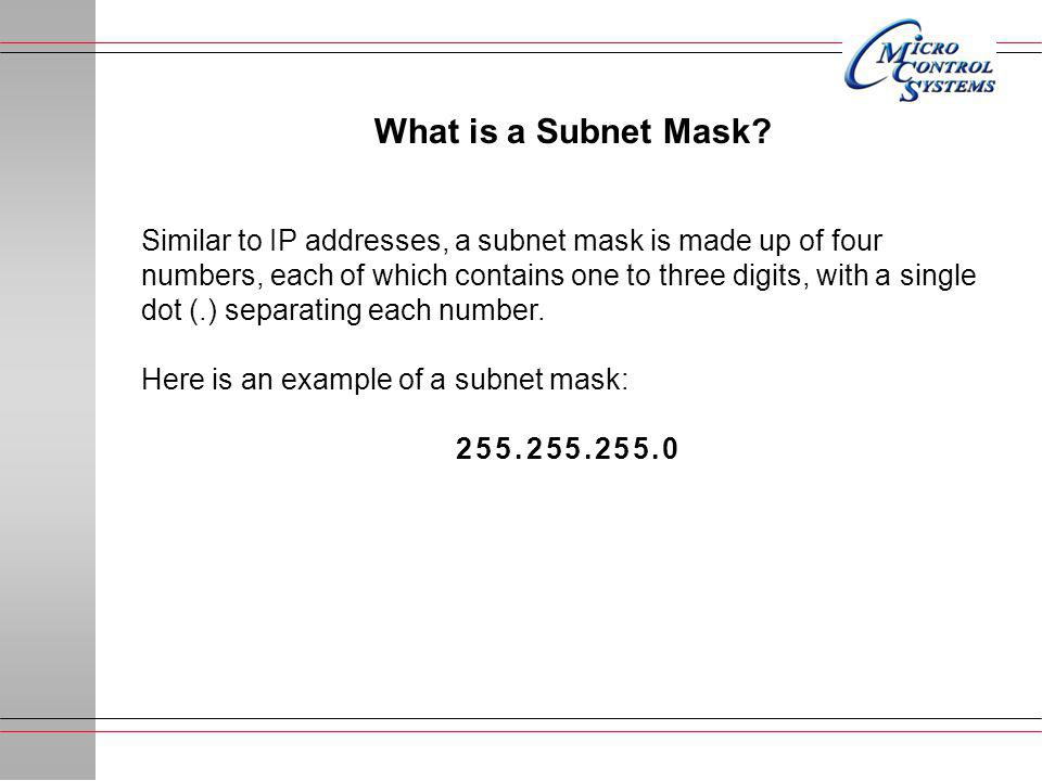 What is a Subnet Mask.