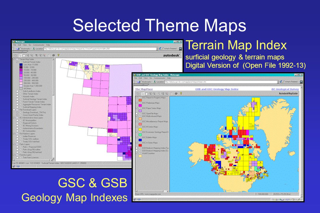 Selected Theme Maps Terrain Map Index surficial geology & terrain maps Digital Version of (Open File 1992-13) GSC & GSB Geology Map Indexes