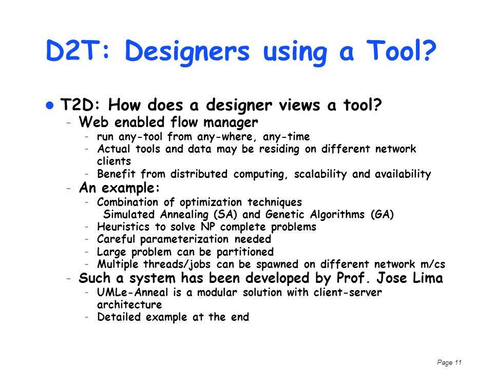 Page 11 D2T: Designers using a Tool. T2D: How does a designer views a tool.
