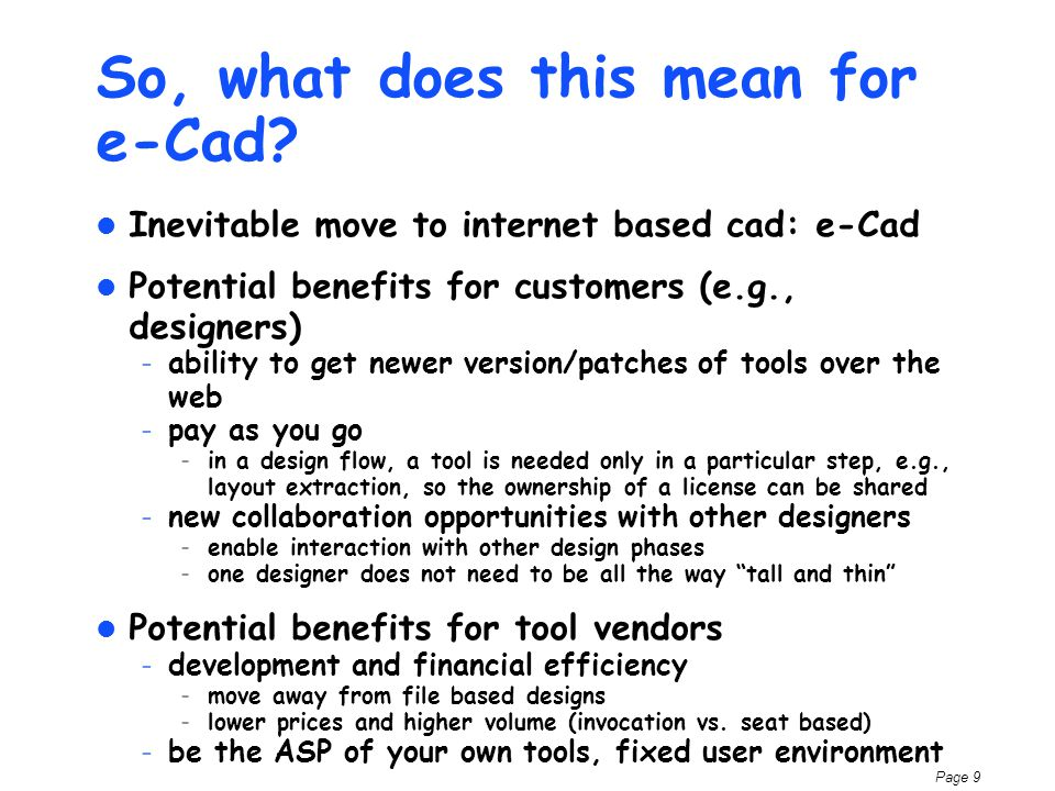 Page 9 So, what does this mean for e-Cad.