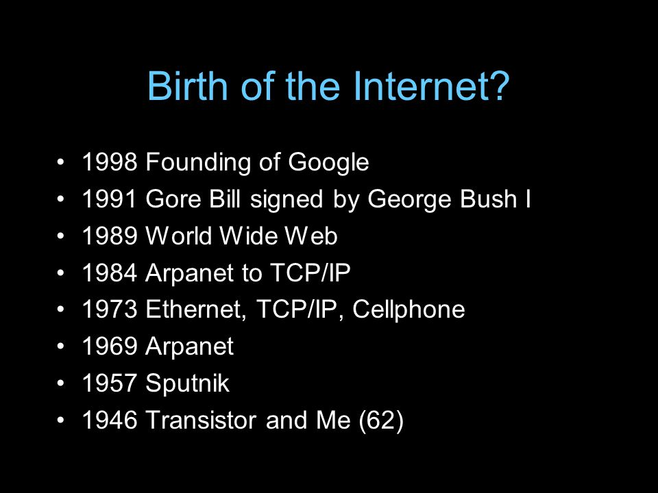 Birth of the Internet.