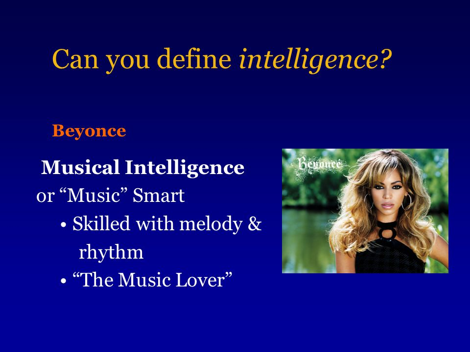 Can you define intelligence.