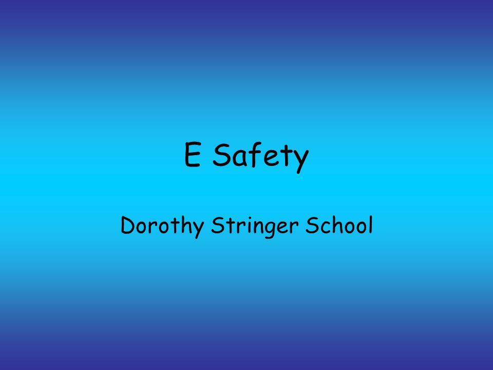 E Safety Dorothy Stringer School