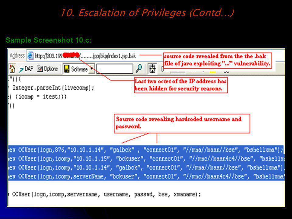 10. Escalation of Privileges (Contd…) Sample Screenshot 10.c: