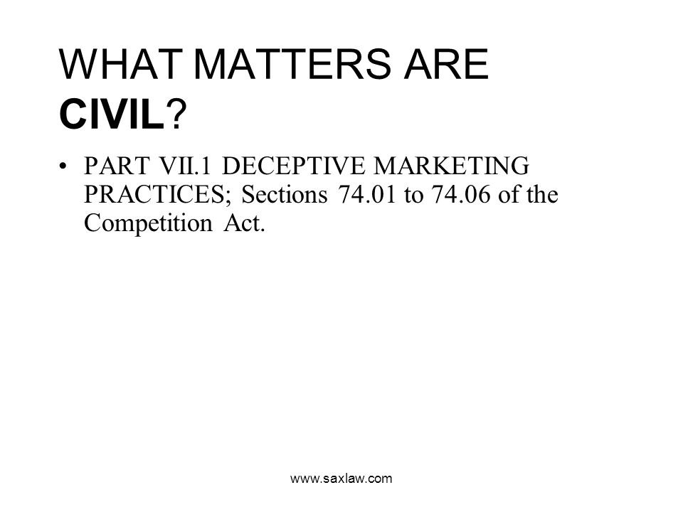 www.saxlaw.com WHAT MATTERS ARE CIVIL.
