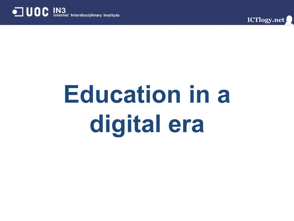 Education in a digital era