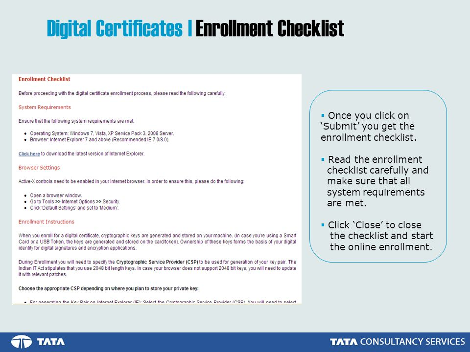 Once you click on Submit you get the enrollment checklist.
