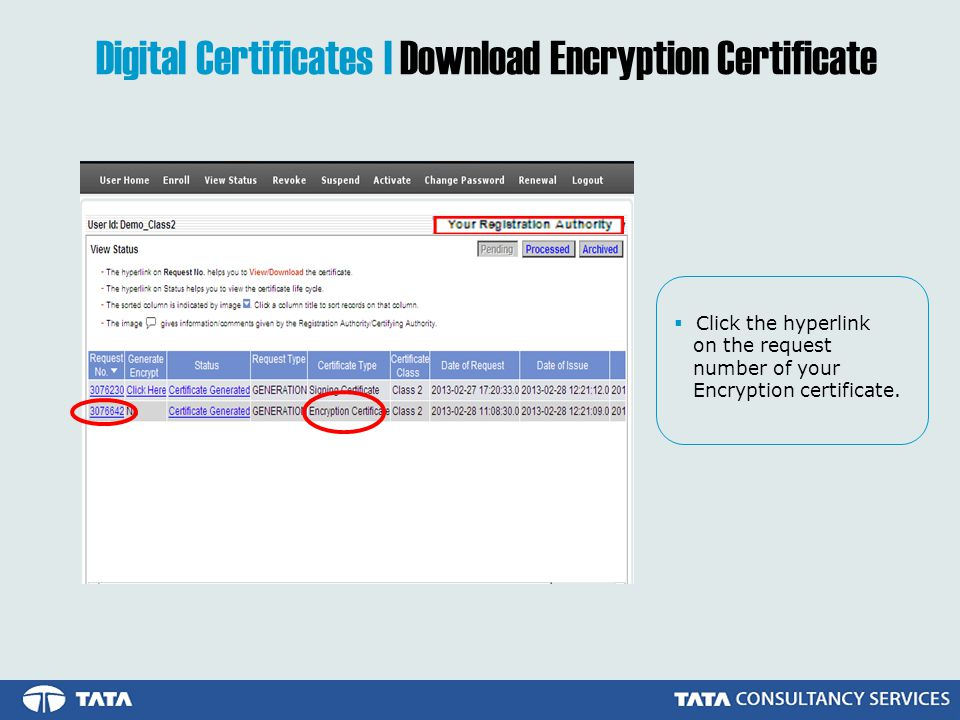 Click the hyperlink on the request number of your Encryption certificate.