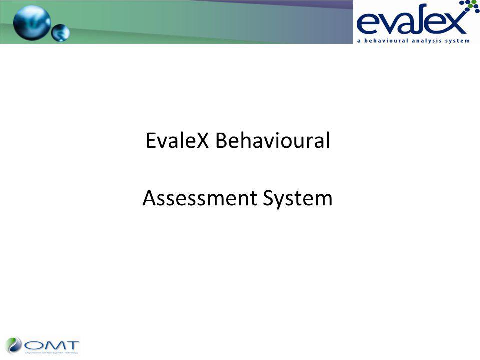 EvaleX Behavioural Assessment System