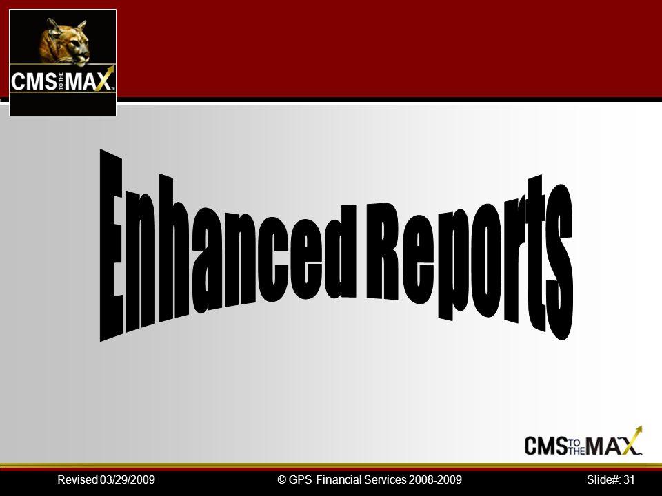 Slide#: 31© GPS Financial Services 2008-2009Revised 03/29/2009