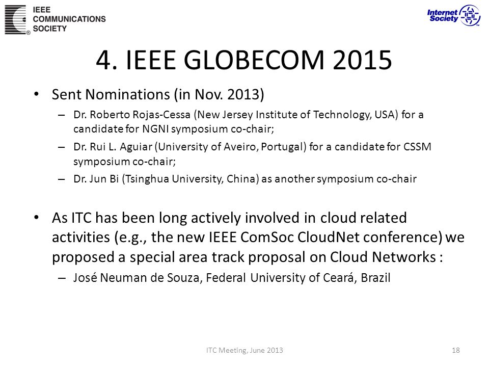 4. IEEE GLOBECOM 2015 Sent Nominations (in Nov. 2013) – Dr.