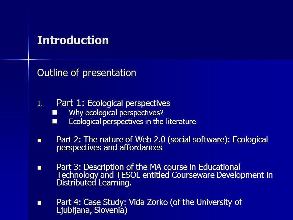 Introduction Outline of presentation 1.
