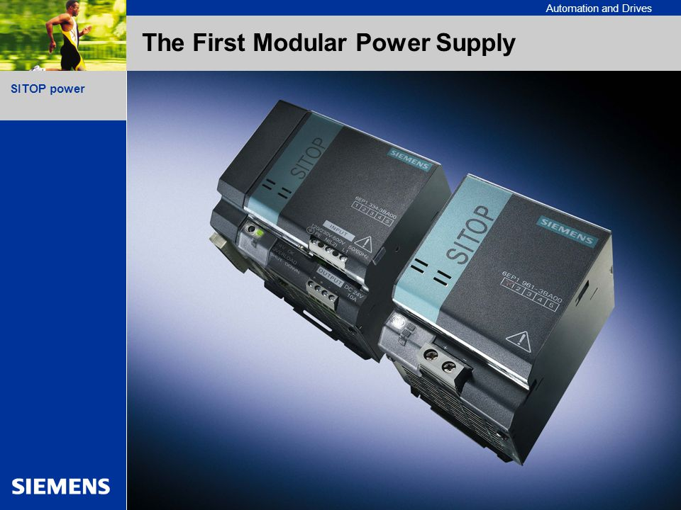 A&D SE PS 2002/12/02 2 SITOP power Automation and Drives The First Modular Power Supply
